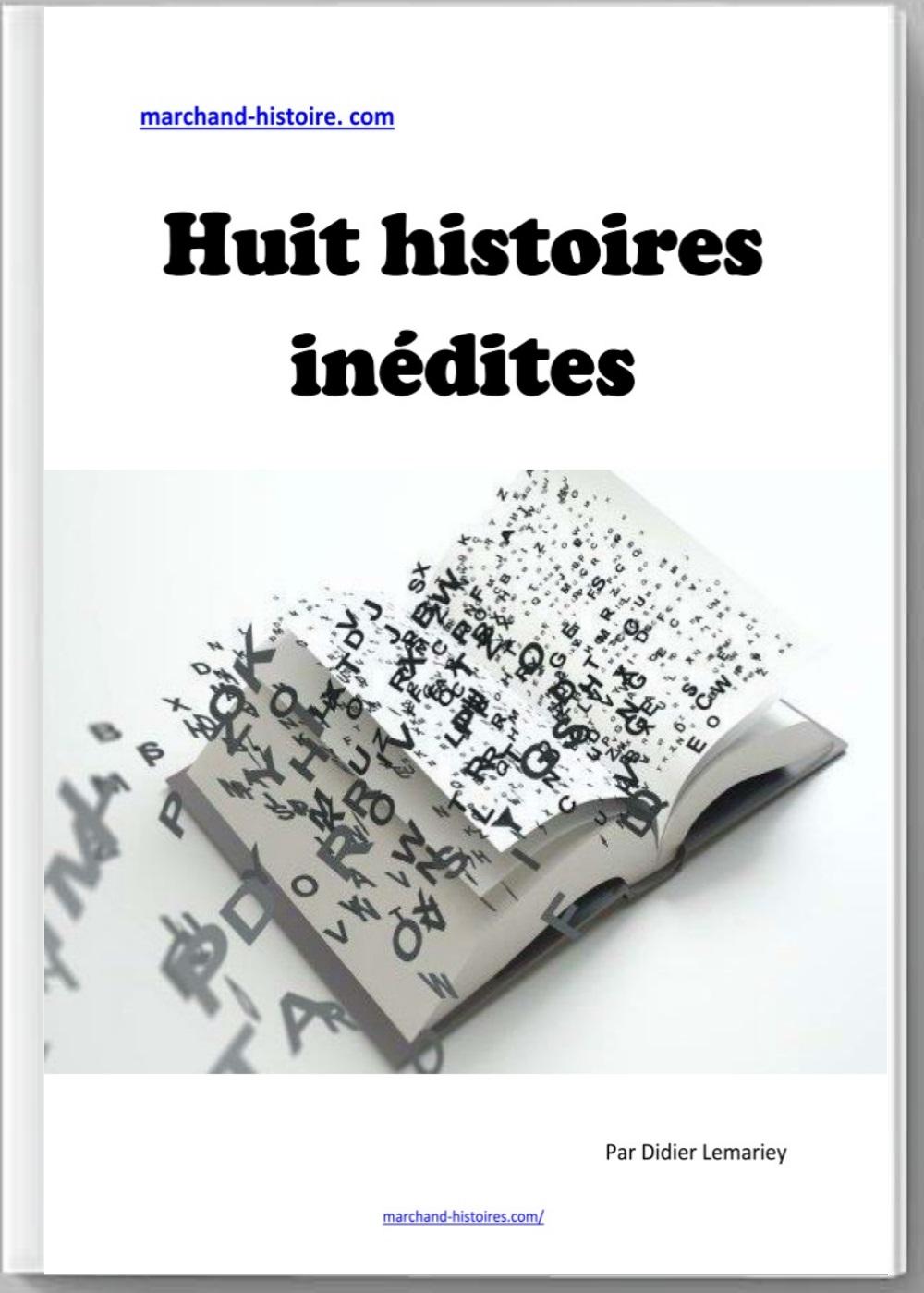 Huit histoires inédites