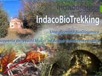 IndacoBioTrekking, una giornata BioDinamica tra colline e torrenti alla scoperta dei vecchi mulini.