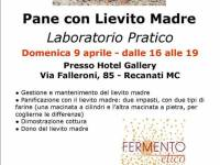 Facciamo il pane con Lievito Madre,  laboratorio pratico con Monica Mancini.