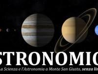 ASTRONOMICA, La Scienza e l'Astronomica a Monte San Giusto
