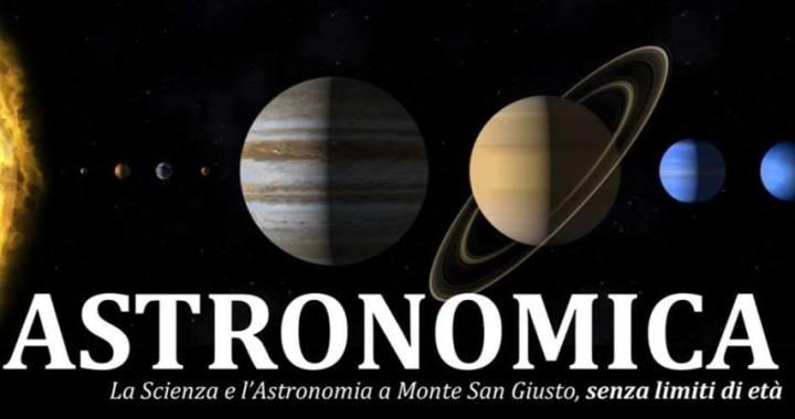 Astronomica La Scienza E Lastronomica A Monte San Giusto
