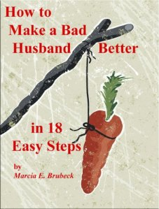 Make a bad husband better