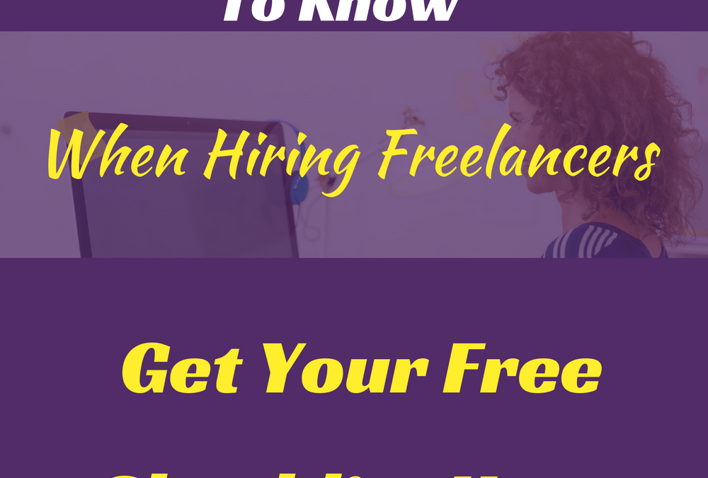 Checklist To Protect You When Hiring Freelancers