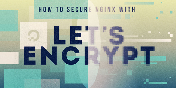 Let's Encrypt, comment passer au HTTPS avec Nginx ?
