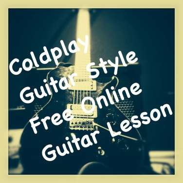 Free Online Guitar Lesson - Coldplay Fix You Guitar Style - Electric Guitar Lesson by Marco Cirillo Guitar Teacher in London - Learn Guitar in London
