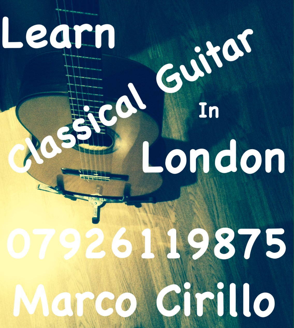 Learn Classical Guitar In London - Classical Guitar Teacher in London - London Guitar Lesson with Marco Cirillo Pro Guitar Teacher in London - Check out Marco's qualification here !!!