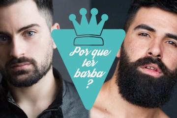 motivos para ter barba