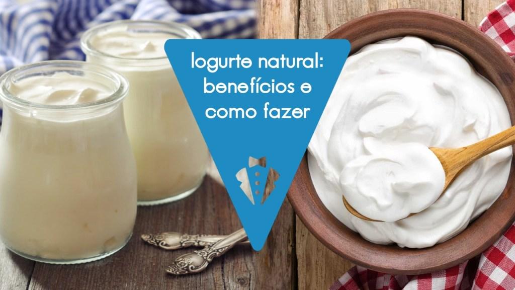 Receita de iogurte natural: como fazer