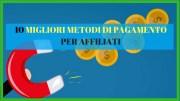 Migliori Sistemi Di Pagamento Per Affiliati E Imprenditori Digitali