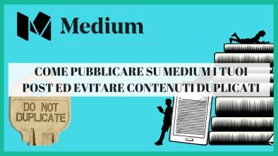 come pubblicare su medium