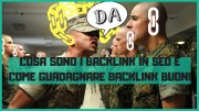 Cosa Sono I Backlink In SEO E Come Guadagnare Backlink Buoni