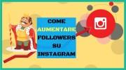 Aumentare Follower Instagram | 10 Fantastici Trucchi Da Usare