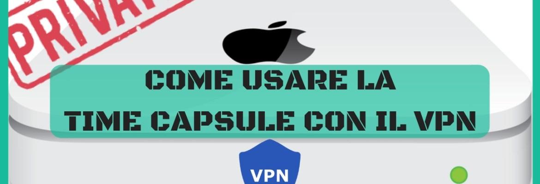 come usare time capsule col vpn