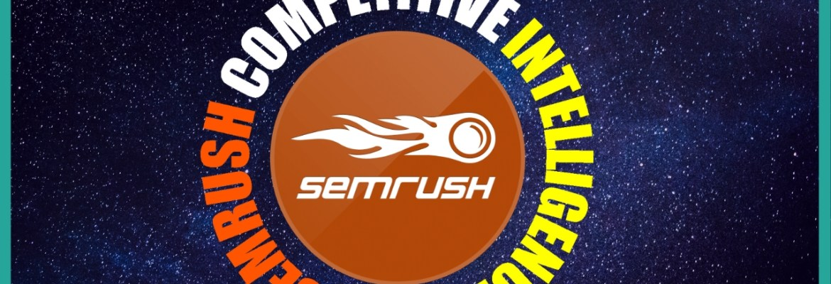 semrush competitive intelligence