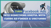Turn Facebook Into Something Useful With Turbo Ad Finder & UseTurbo