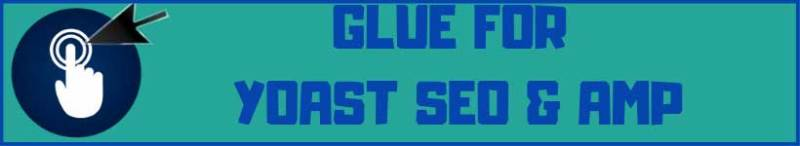 glue for yoast seo and amp