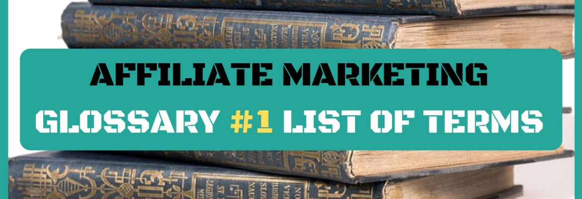 affiliate marketing glossary