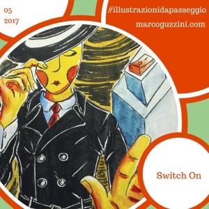 illustrazioni da passeggio brevi illustrazioni narrate marco guzzini switch on