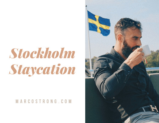 Staycation is the new Vacation – Stockholm