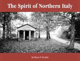 The Spirit of Northern Italy
