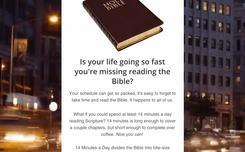Daily Bible Reading at the Speed of Life: Announcing 14 Minutes a Day