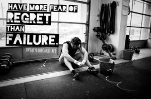 fear regret more than failure