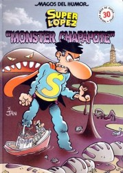 Superlópez contra Monster Chapapote