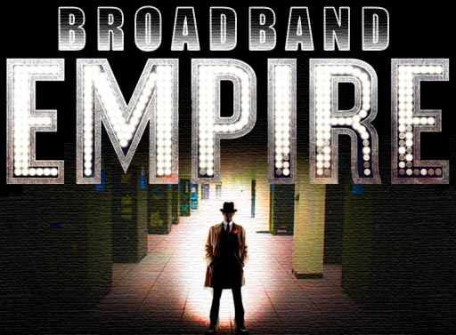 Broadband Empire