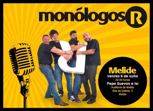 Monólogos R en Melide
