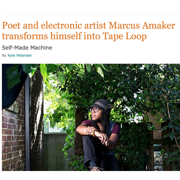 Poet and electronic artist Marcus Amaker transforms himself into Tape Loop - CCP, May 2016
