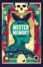 Cover of Mister Memory, with elements of Paris surrounding the silhouette of a human skull and the brain inside it.