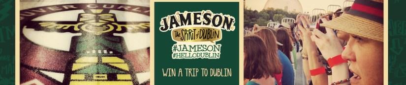 Win A Trip To Dublin #Jameson [Sponsored By Jameson]