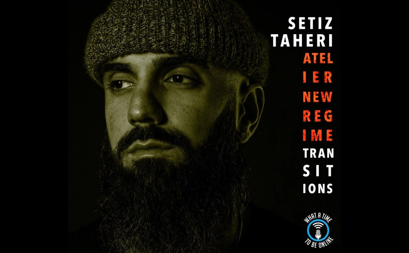 WATTBO: Transitions Episode With Setiz Taheri from Atelier New Regime