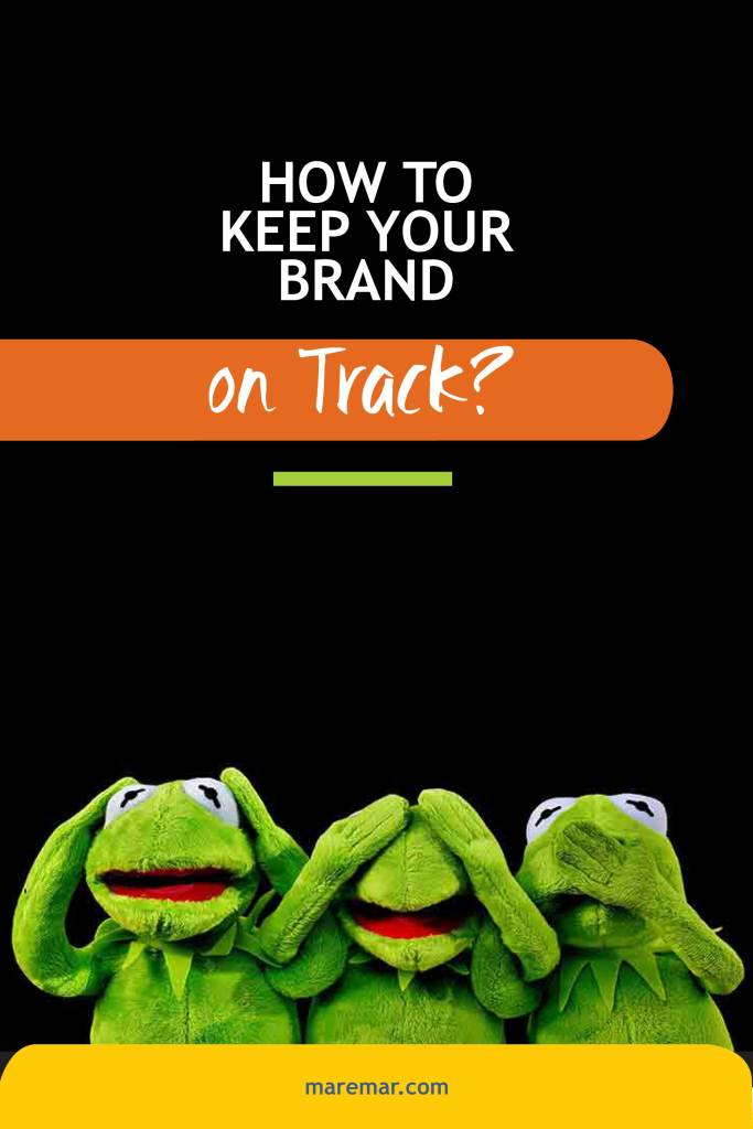 How to Keep your Brand on Track
