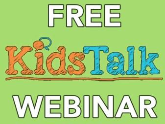 free kids talk webinar