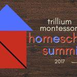 trillium montessori homeschool summit