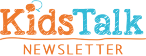 Kids Talk Newsletter
