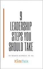 9 Leadership Steps You Should Take