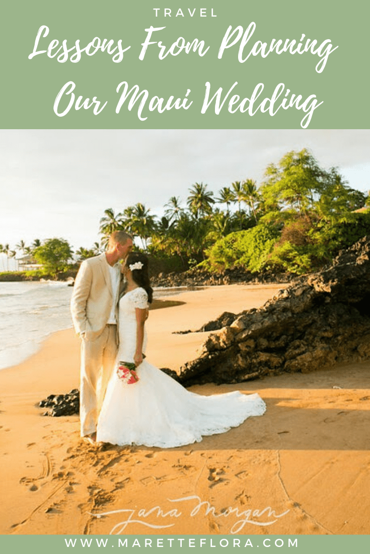Lessons and Tips for Planning a Maui Wedding