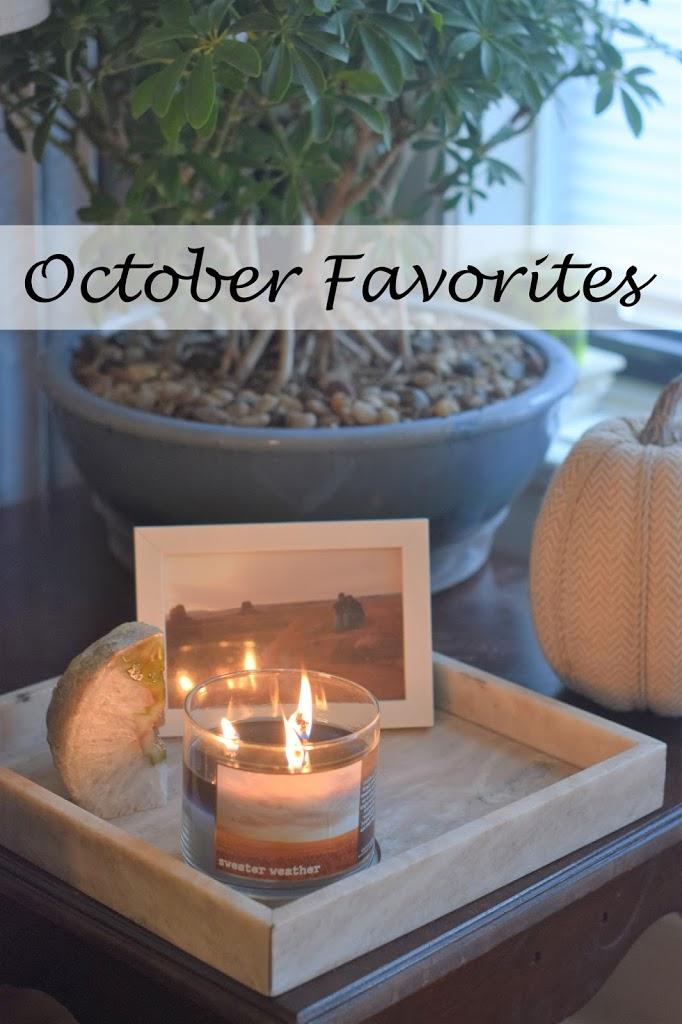 October Favorites   November Plans