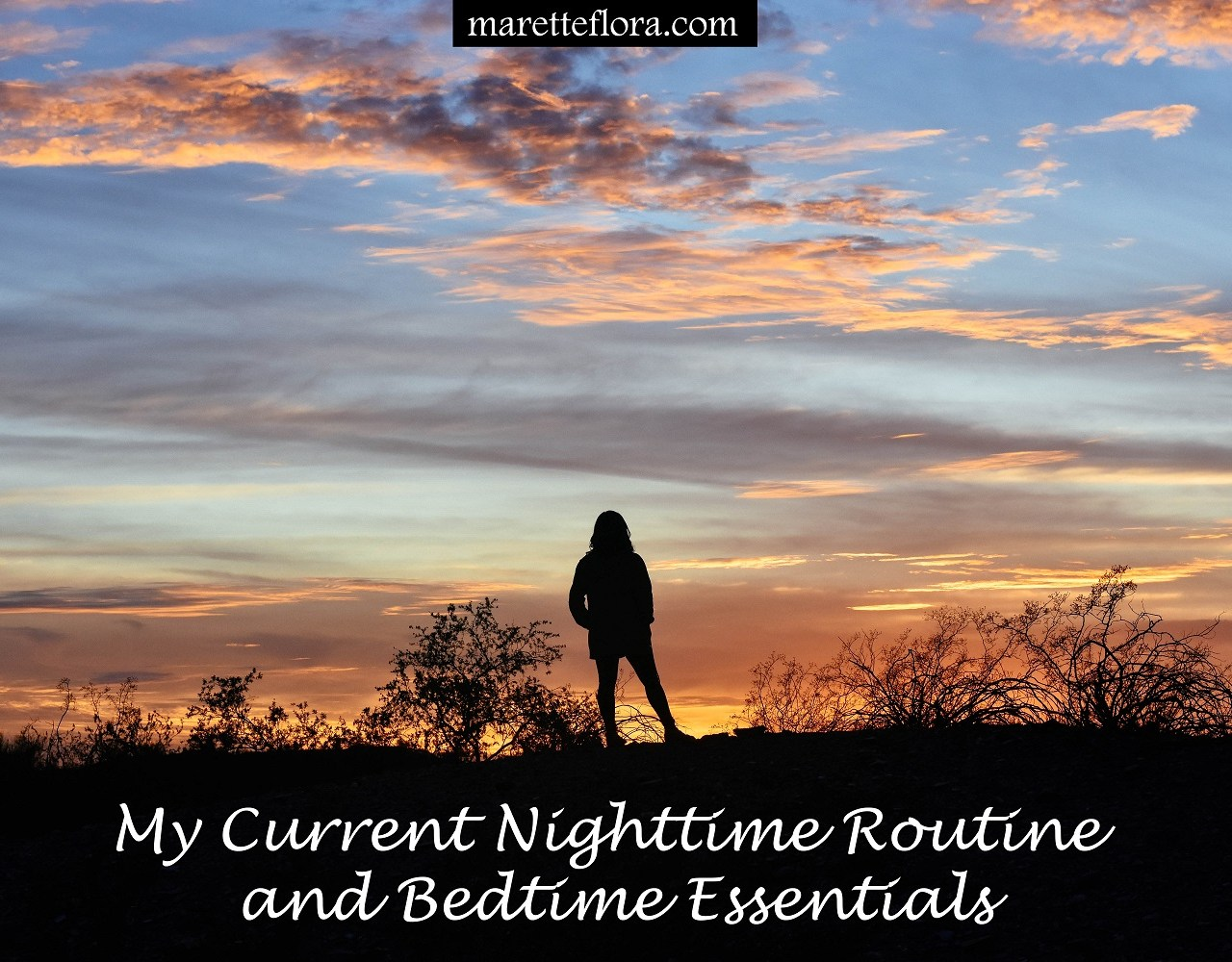 Nighttime Routine and Bedtime Essentials