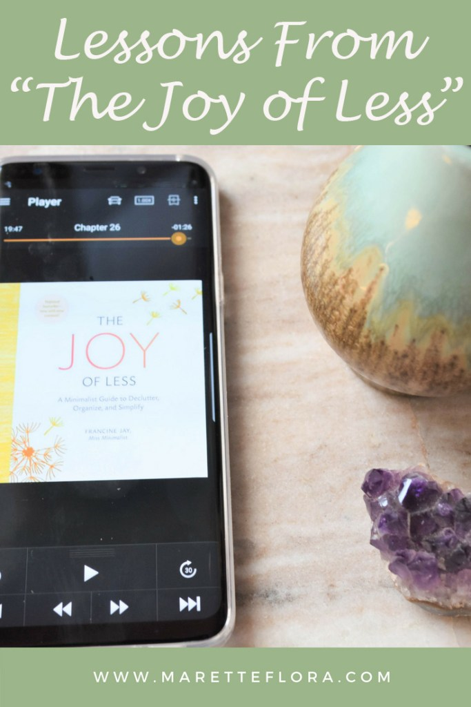 "Lessons from ""The Joy of Less"" 