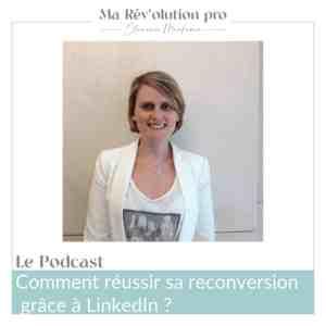 Réussir sa reconversion grâce LinkedIn