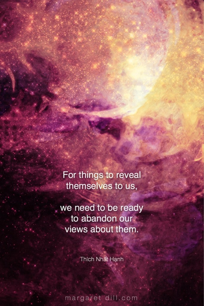 For things to reveal - thích nhat hanh #Wisdom #MotivationalQuote #Inspirational Quote #ThichNhatHanh #LifeQuotes #wordstoliveby #PositiveQuotes #mindfulness #meditation