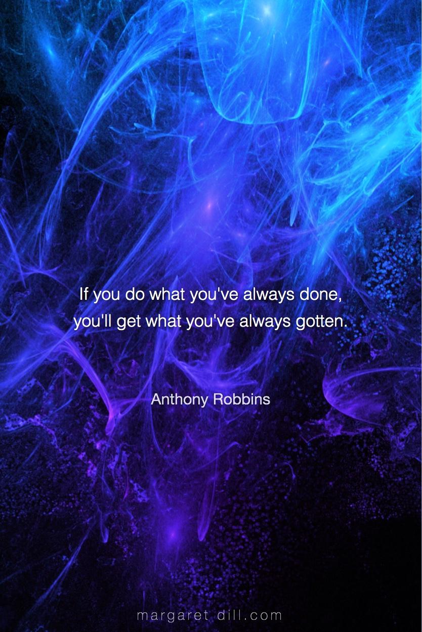 If you do- Anthony Robbins #Wisdom  #MotivationalQuote  #Inspirational Quote  #TonyRobbin  #LifeQuotes  #LeadershipQuotes #PositiveQuotes  #SuccessQuotes