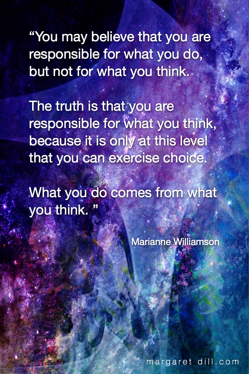 You may believe-Marianne Williamson  #spiritualquotes  #wordsofwisdom  #Fractalart #Margaretdill   #wordstoliveby #MarianneWilliamsonQuote