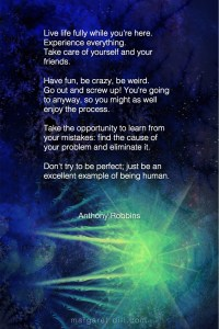Live life fully - Anthony Robbins #Wisdom #MotivationalQuote #Inspirational Quote #TonyRobbin #LifeQuotes #LeadershipQuotes #PositiveQuotes #SuccessQuotes