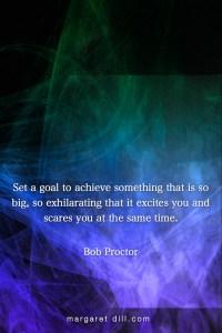 Set a Goal-Bob Proctor #Wisdom #MotivationalQuote #Inspirational Quote #bobproctor #lifequotes #leadershipquotes #positivequotes #successQuotes