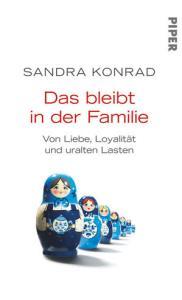 Das bleibt in der Familie von Sandra Konrad Foto: Piper-Verlag