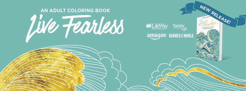 Live Fearless Coloring Book